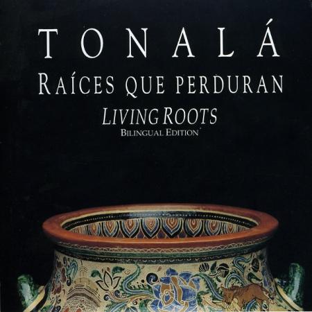 tonala-raices