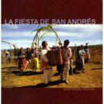 La Fiesta de San Andrés - Historia Visual