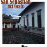 San Sebastián del Oeste  (Editorial Agata, Fotoglobo, 2001)