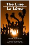 The Line - La Linea, by Beldon Butterfield (Ediciones de la Noche, 2007)